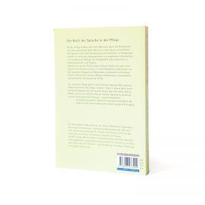 Rückseite Buch Wir sind füreinander da Die Kraft der Sprache in der Pflege Bei der Pflege alter Menschen spielt Kommunikation eine wesentliche Rolle