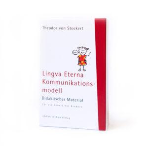 Lingva Eterna Kommunikationsmodell Didaktisches Material für die Arbeit mit Kindern, Theodor von Stockert