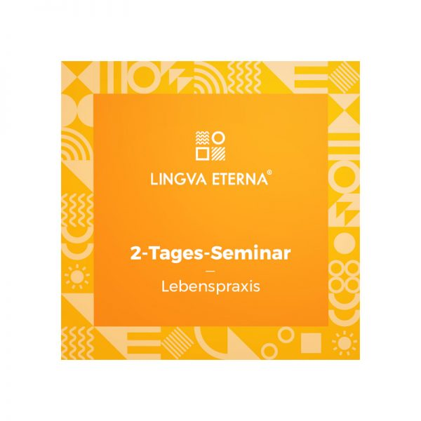 2-Tages-Seminar Lebenspraxis
