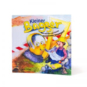 Buch Kleiner Bagger Was Weden wir heute zusammen bewegen? Cover Ina Susanne Willax