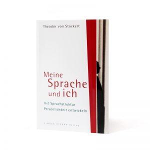 Meine Sprache und ich mit Sprachstruktur Persönlichkeit entwickeln Theodor von Stockert